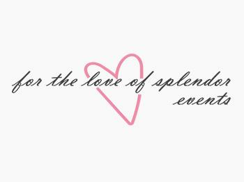 LOVE OF SPLENDOR EVENTS